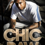 Philly Rapper Chic Raw